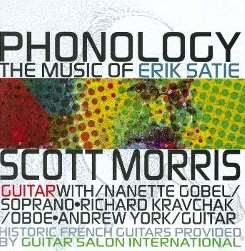 Phonology: The Music of Erik Satie - Scott Morris / Nanette Gobel / Richard Kravchak / Andrew York