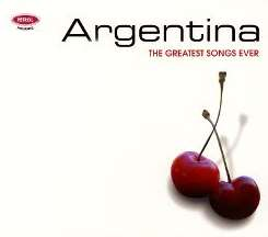 The Greatest Songs Ever: Argentina - Various Artists