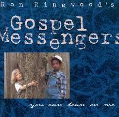 You Can Lean on Me - The Gospel Messengers