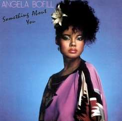 Something About You - Angela Bofill