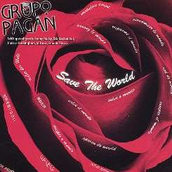 Save the World - Grupo Pagan