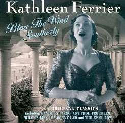 Blow the Wind Southerly - Kathleen Ferrier