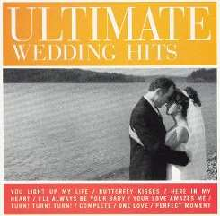 The Ultimate Wedding Hits, Vol. 1 - Various Artists