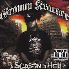 A Season in Hell, Pt. 2 - Gramm Kracker